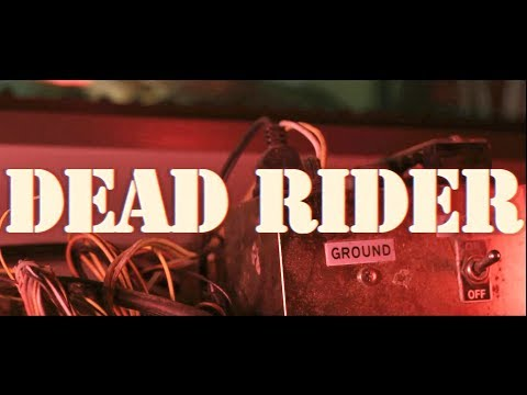 Dead Rider | The Ideal