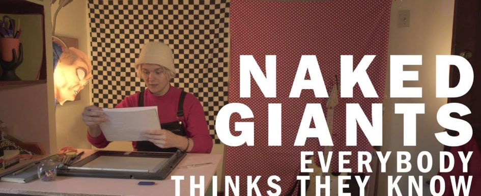 Naked Giants | Everybody Thinks They Know