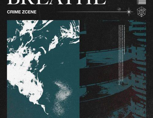 crime-zcene-breathe