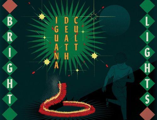 iguana-death-cult-bright-lights