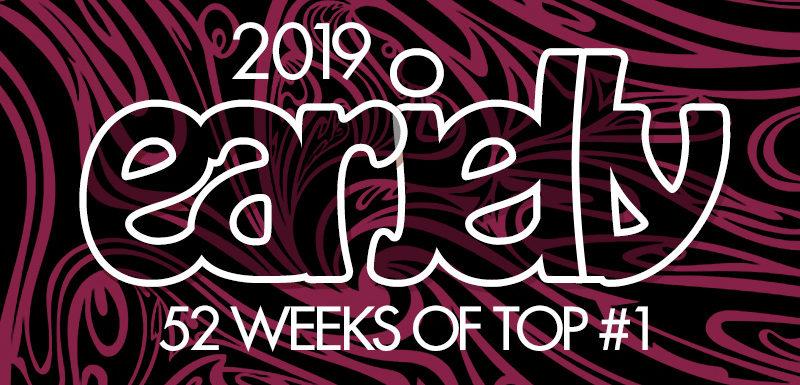52 Weeks Of Top 1 : 2019